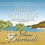 The Bull of Mithros | Anne Zouroudi
