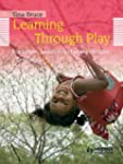 Learning Through Play, 2nd Edition  F...