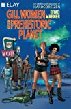img - for Gill Women of the Prehistoric Planet book / textbook / text book