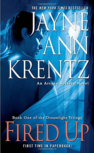 Fired Up: Book One in the Dreamlight Trilogy