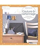 Couture et Cartonnage - 24 créations pour mon atelier, mon bureau et mes balades