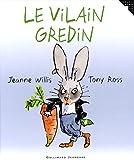 """Afficher """"Le Vilain gredin"""""""