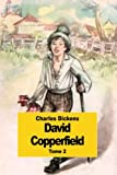 David Copperfield: Tome 2 (French Edition)