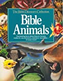 Bible Animals (Bible Discovery Collection) (084231038X) by Wilhoit, James