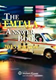 img - for By Mark M. Moy EMTALA Answer Book, 2013 Edition (1 Psc) [Paperback] book / textbook / text book