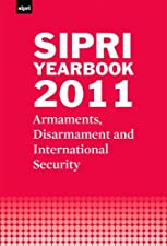 SIPRI Yearbook Armaments Disarmament and International Security by Stockholm International Peace Research Institute