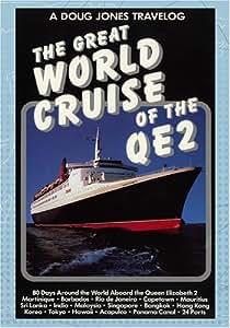A Doug Jones Travelog The Great World Cruise of the QE2