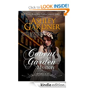 A Covent Garden Mystery (Mystery of Regency England) Ashley Gardner