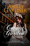 A Covent Garden Mystery (Captain Lacey Regency Mysteries)