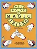 Big Book of Magic Tricks (Dover Magic Books)