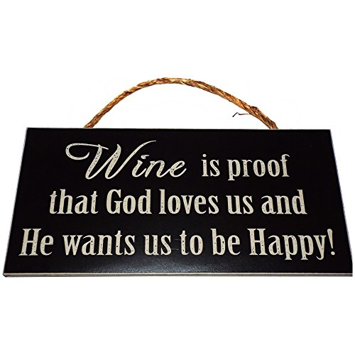 Wine is Proof That God Loves Us and He Wants Us To Be Happy Vintage Wood Sign for Wall Decor, Wine Cellar, or Gift -- PERFECT HOUSEWARMING GIFT FOR WINE LOVERS! (Wine Cellar Decorations compare prices)