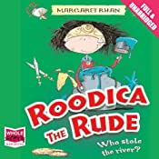 Roodica the Rude: Who Stole the River? | [Margaret Ryan]