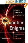 Quantum Enigma: Physics Encounters Co...