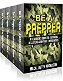 Be A Prepper – 4 book set: Vol. 1: A Beginner's Guide to Surviving Disasters and Other Emergencies; Vol. 2: Hunkering Down; Vol. 3: The Survival Pantry; Vol. 4: The Bugout Bag