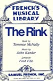The Rink: A New Musical (French's Musical Library) (0573681724) by Terrence McNally