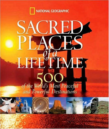 National Geographic Sacred Places of a Lifetime
