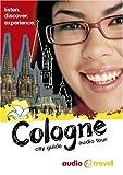 echange, troc Bettina Mittelstrass - Cologne. City Guide & Audio Tour. CD (Livre en allemand)
