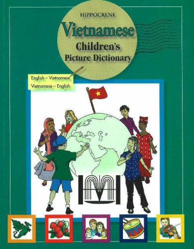 Vietnamese Children's Picture Dictionary: English-Vietnamese/Vietnamese-English