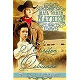 Mail Order Mayhem (Brides of Beckham Book 1) ~ Kirsten Osbourne