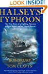 Halsey's Typhoon: The True Story Of a...