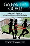 Go for the Goal! A Parent's Guide to Creating Meaningful IEP Goals