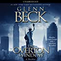 The Overton Window (       UNABRIDGED) by Glenn Beck Narrated by James Daniels