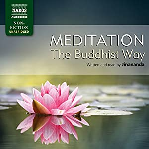 Jinananda: Meditation - The Buddhist Way Audiobook