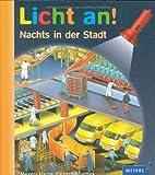 Meyer. Die kleine Kinderbibliothek - Licht an!: Licht an! Nachts in der Stadt: Band 13