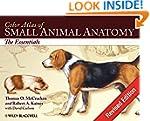 Color Atlas of Small Animal Anatomy:...