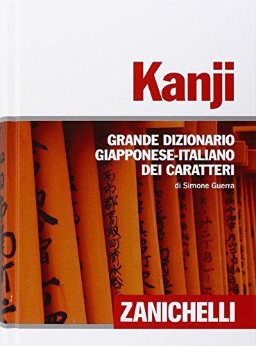 Kanji Grande dizionario giapponese italiano dei caratteri PDF