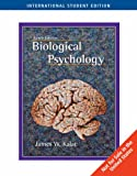 Biological Psychology (Ise) (0495093602) by James W. Kalat
