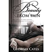 Beauty from Pain | [Georgia Cates]
