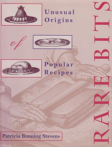 rare-bits-unusual-origins-of-popular-recipes