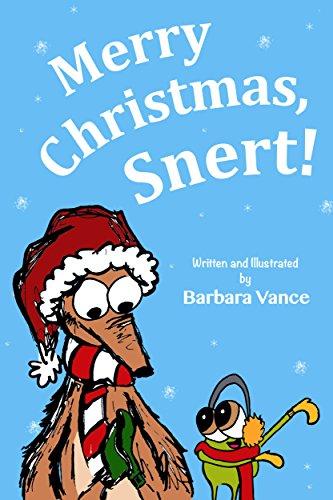 Book: Merry Christmas, Snert! by Barbara Vance