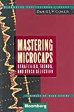 Mastering Microcaps: Strategies, Trends, and Stock Selection