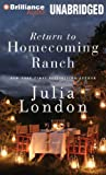Julia London Return to Homecoming Ranch (Pine River)