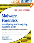 Malware Forensics: Investigating and...