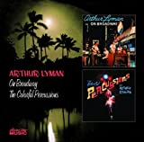 echange, troc Arthur Lyman - On Broadway / Colorful Percussions