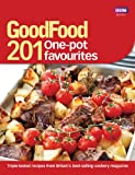Good Food Magazine Good Food: 201 One-pot Favourites