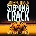 Step on a Crack (       UNABRIDGED) by James Patterson, Michael Ledwidge Narrated by John Slattery, Reg Rogers