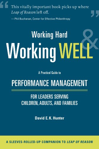 Working Hard-and Working Well, by David E. K. Hunter