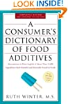 A Consumer's Dictionary of Food Addit...