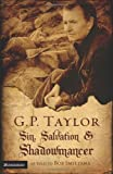G. P. Taylor: Sin, Salvation and Shadowmancer (0310267404) by Taylor, Graham P.