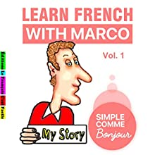 Learn French with Marco 1 Audiobook by Sylvie Lainé Narrated by Sylvie Lainé