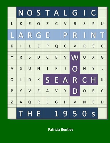 Nostalgic Large Print Word Search: The 1950s