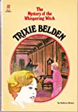 Trixie Belden and the Mystery of the Whispering Witch (Trixie Belden No. 32) (0307215539) by Kenny, Kathryn