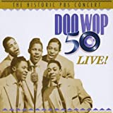 echange, troc Artistes Divers - Doo Wop 50 Live! : The Historic Pbs Concert