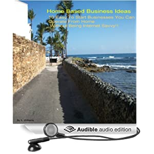 Free Books Download Audio Book Home Based Business Ideas 10 Easy To S