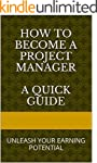 How to Become a Project Manager and U...