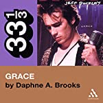 Jeff Buckley's Grace (33 1/3 Series) | Daphne A. Brooks